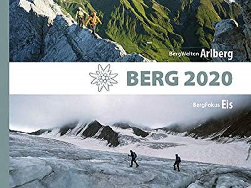 Buch Berg 2020: BergWelten: Arlberg, BergFokus: Eis