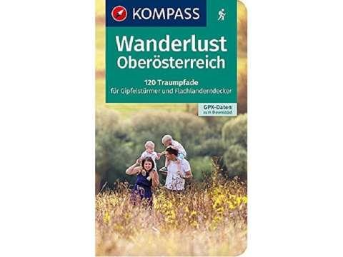 Kompass Wanderführer Band 1629, Wanderlust Oberösterreich